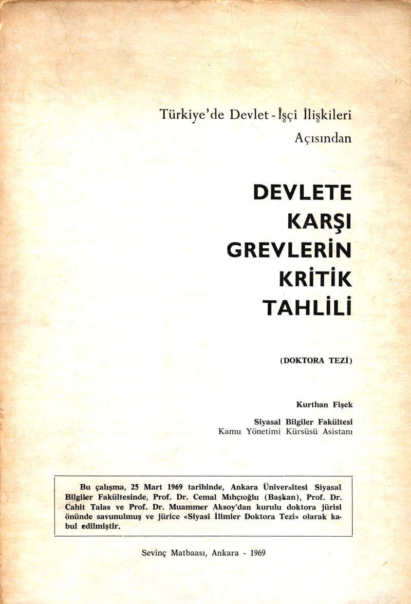 Türkiye'de Devlet İşçi İlişkileri Açısından Devlete Karşı Grevlerin Kritik Tahlili Kitap Kapağı