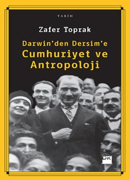 Darwin'den Dersim'e Cumhuriyet ve Antropoloji Kitap Kapağı