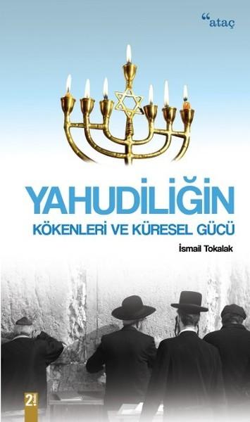 Yahudiliğin Kökenleri ve Küresel Gücü Kitap Kapağı
