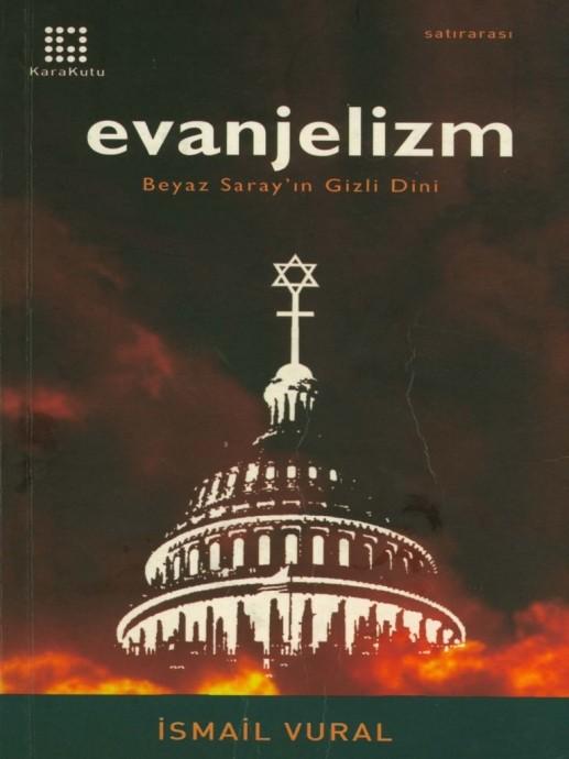 Evanjelizm Beyaz Saray'ın Gizli Dini Kitap Kapağı