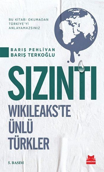 Sızıntı: Wikileaks'te Ünlü Türkler Kitap Kapağı