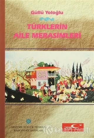 Türklerin Aile Merasimleri Kitap Kapağı