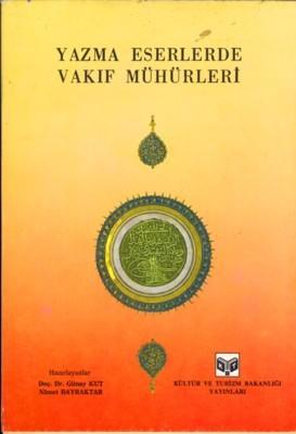 Yazma Eserlerde Vakıf Mühürleri Kitap Kapağı