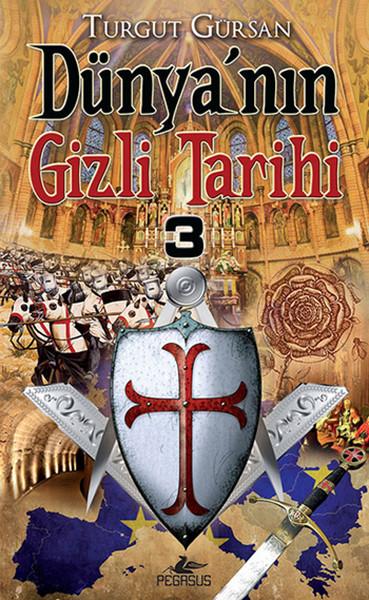 Dünya'nın Gizli Tarihi 3 Kitap Kapağı