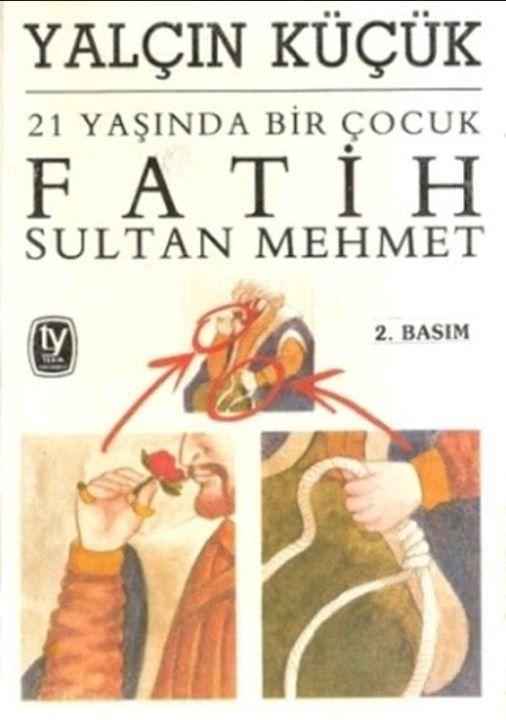 21 Yaşında Bir Çocuk: Fatih Sultan Mehmet Kitap Kapağı