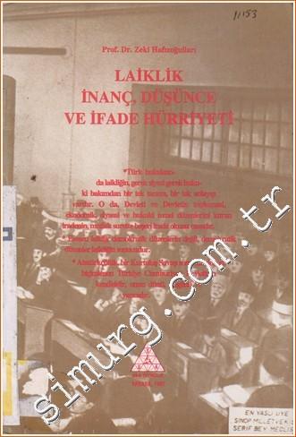 Laiklik, İnanç, Düşünce ve İfade Hürriyeti Kitap Kapağı