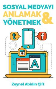 Sosyal Medyayı Anlamak ve Yönetmek Kitap Kapağı