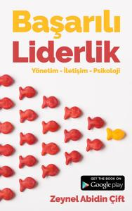 Başarılı Liderlik: Yönetim, İletişim ve Psikoloji Kitap Kapağı