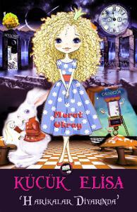 Küçük Elisa Harikalar Diyarında Kitap Kapağı