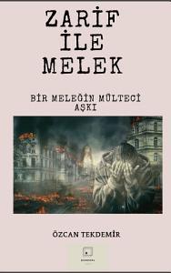 Melek ile Zarif ( Bir Mültecinin Melek Aşkı) Kitap Kapağı