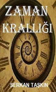Zaman Krallığı Kitap Kapağı